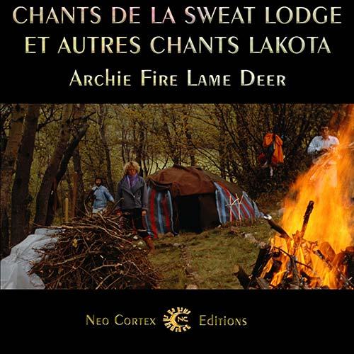 Chants de la Sweat Lodge et autres chants lakota