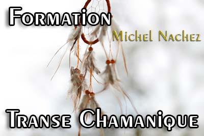Formation aux Postures de Transe par Michel Nachez